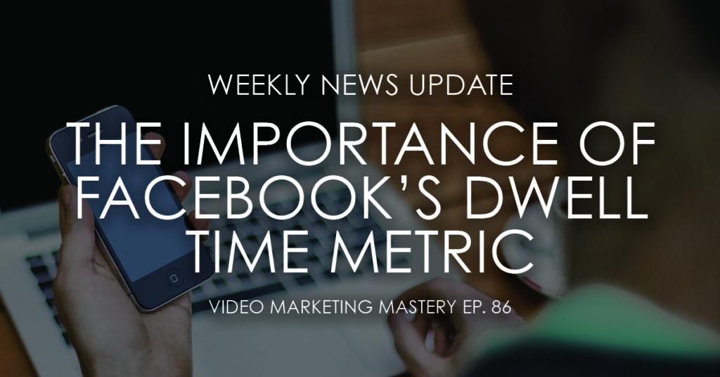 086-facebook-dwell-metric-1024x536