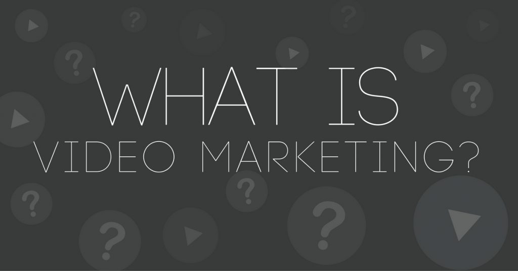What Is Video Marketing And Why Is It So Effective?