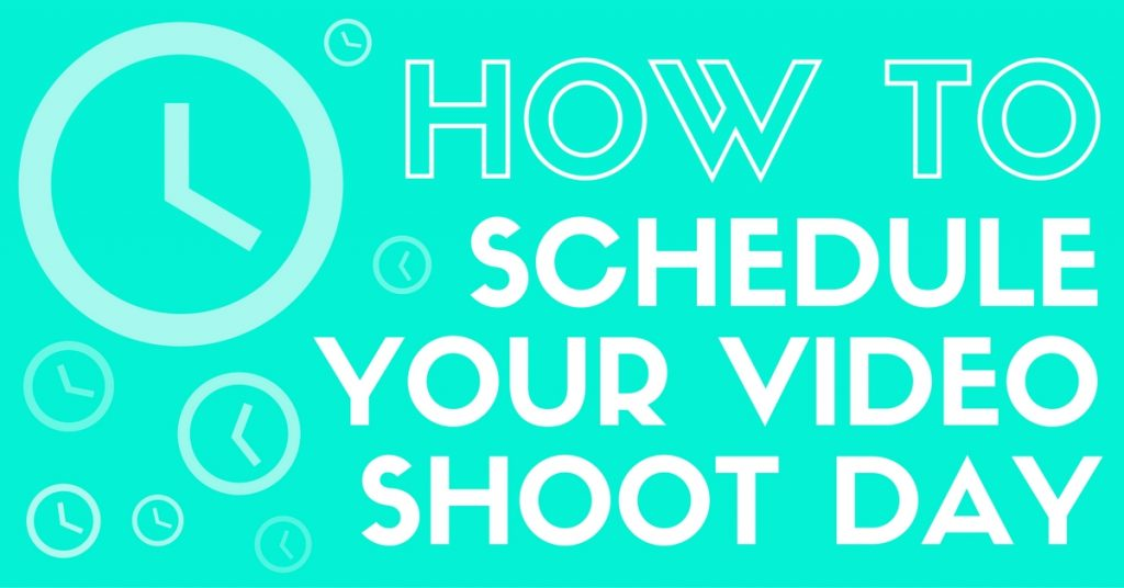 How To Plan a Successful Video Shoot