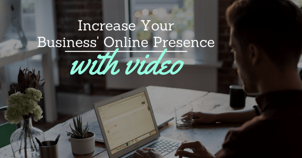 Where To Use Your Videos Online To Grow Your Business