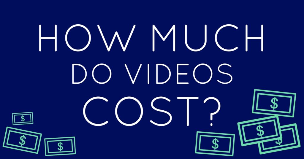 How Much Do Videos Cost? (The Answer May Surprise You)