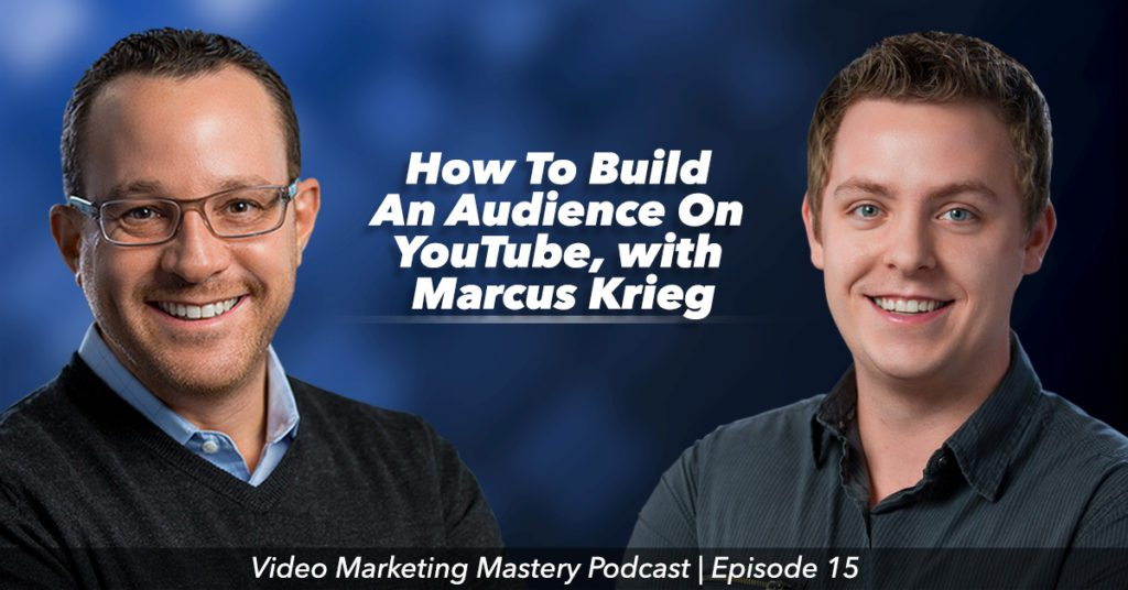 How to Build an Audience On YouTube (Ep. 15)