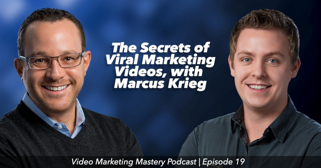 The Secrets of Viral Marketing Videos (Ep. 19)