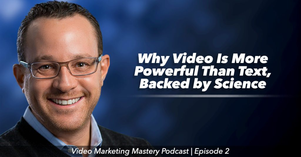 Why Video Gets Better Results Than Text, Backed by Science (Ep. 2)
