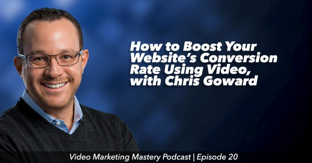 How to Boost Your Website's Conversion Rate Using Video (Ep. 20)