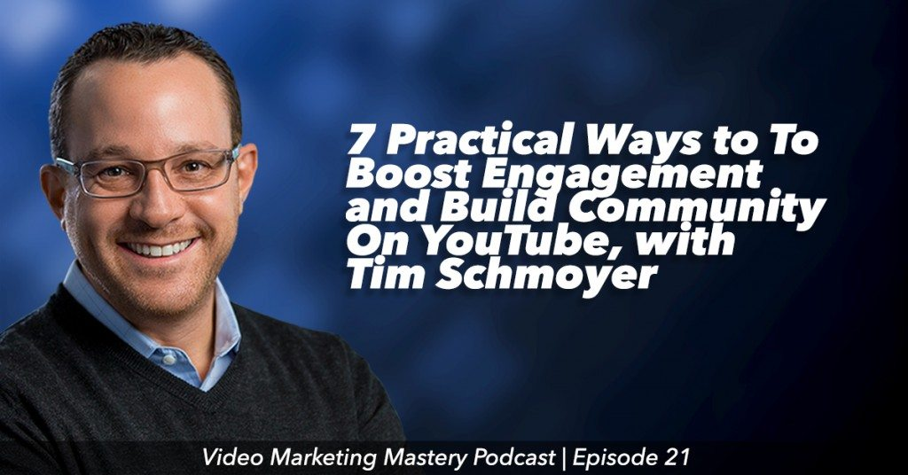 7 Practical Tips For Building an Engaged Community on YouTube (Ep. 21)