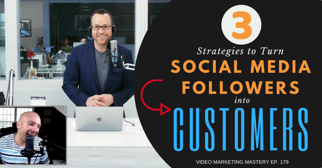 3 Strategies to Turn Social Media Followers Into Customers, ft. Henry Kaminski Jr. (Ep. 179)