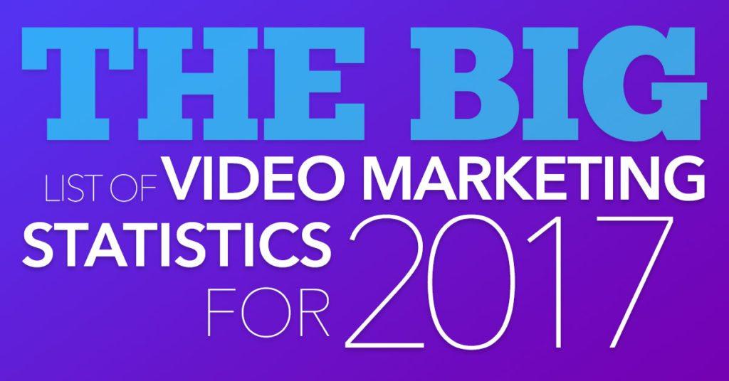 32 Video Marketing Statistics That Matter In 2018